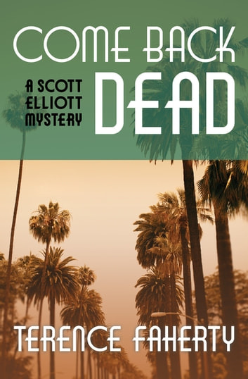 Come Back Dead ebook by Terence Faherty