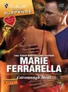 Cavanaugh Heat ebook by Marie Ferrarella