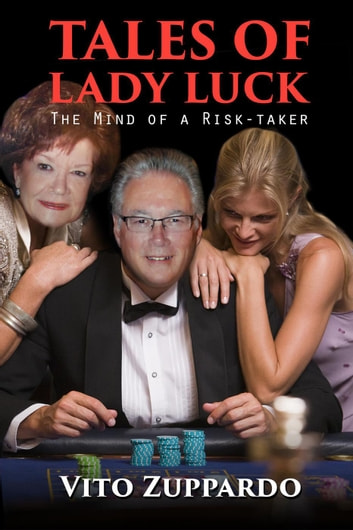 Tales of Lady Luck ebook by vito zuppardo