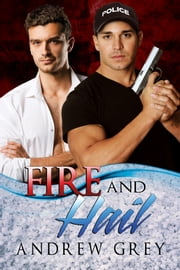 Fire and Hail ebook by Andrew Grey