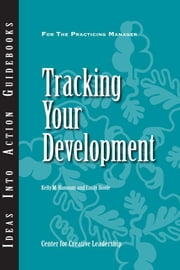 Tracking Your Development ebook by Hannum, Kelly M.