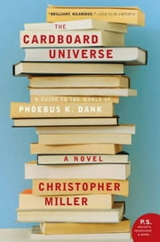 The Cardboard Universe ebook by Christopher Miller