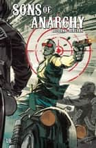 Sons of Anarchy #16 ebook by Ed Brisson, Matias Bergera