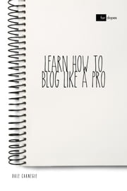 Learn How to Blog Like a Pro