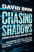 Chasing Shadows ebook by David Brin,Stephen W. Potts