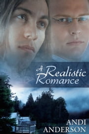 A Realistic Romance ebook by Andi Anderson