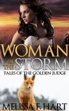 Woman of the Storm ebook by Melissa F. Hart