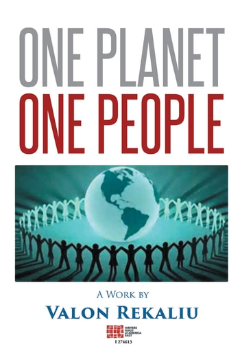 One Planet One People ebook by Valon Rekaliu