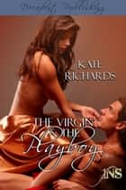 The Virgin and the Playboy (1Night Stand) ebook by Kate Richards