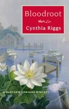 Bloodroot ebook by Cynthia Riggs