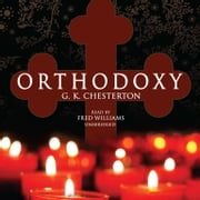 Orthodoxy audiobook by G. K. Chesterton, Christians Listening Recording