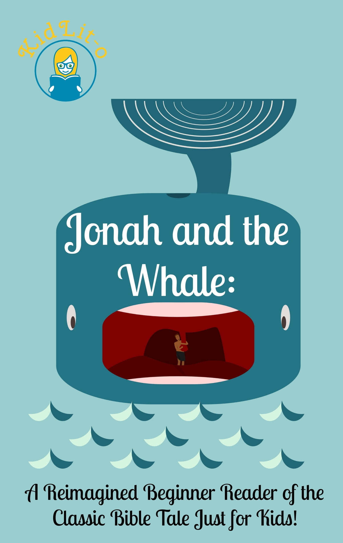 Jonah and the Whale: A Reimagined Beginner Reader of the Classic Bible Tale  Just for Kids! ebook by James Kyle - Rakuten Kobo
