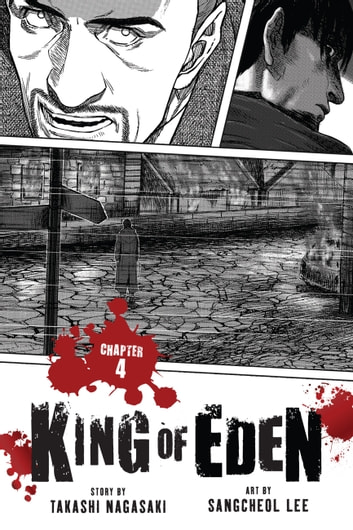 King of Eden, Chapter 4 ebook by Takashi Nagasaki,SangCheol Lee