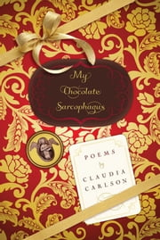 My Chocolate Sarcophagus ebook by Claudia Carlson