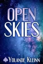 Open Skies ebook by Yolande Kleinn