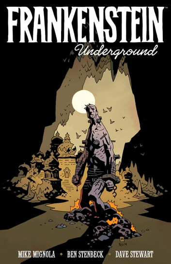 Frankenstein Underground ebook by Mike Mignola