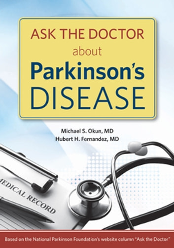 Ask the Doctor About Parkinson's Disease ebook by Michael Okun, MD