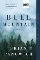 Bull Mountain ebook by Brian Panowich