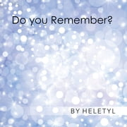 Do You Remember? ebook by Heletyl