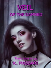 Veil Of The Damned ebook by K. Massari