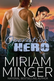 Operation Hero ebook by Miriam Minger