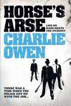 Horse's Arse ebook by Charlie Owen