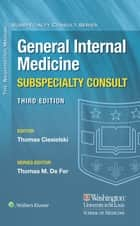 Washington Manual® General Internal Medicine Consult ebook by Thomas Ciesielski