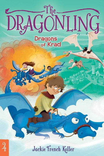 Dragons of Krad ebook by Jackie French Koller