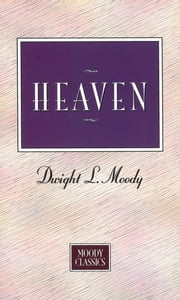 Heaven ebook by Dwight L Moody