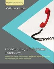 Conducting a Telephone Interview ebook by Vaibhav Gupta