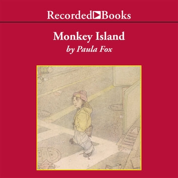 Monkey Island audiobook by Paula Fox