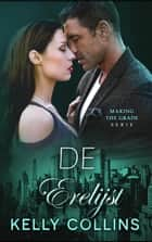 De Erelijst - Making the Grade serie, #1 ebook by Kelly Collins