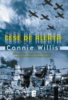 Cese de alerta ebook by Connie Willis,PAULA VICENS MARTORELL