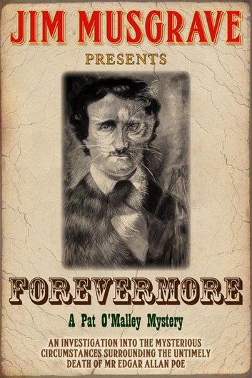 Forevermore (A Pat O'Malley Mystery) ebook by Jim Musgrave