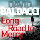 Long Road to Mercy luisterboek by David Baldacci