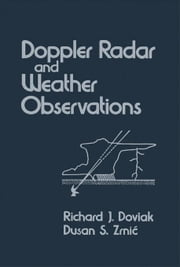 Doppler Radar and Weather Observations ebook by Doviak, Richard J.