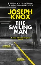 The Smiling Man ebook by Joseph Knox