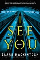 Ebook I See You di Clare Mackintosh