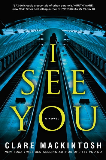 I See You ebook by Clare Mackintosh