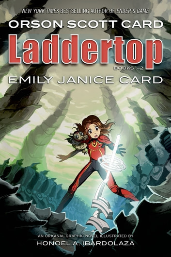 Laddertop Books 1 - 2 ebook by Orson Scott Card,Emily Janice Card