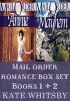 Mail Order Bride Romance Box Set (Books 1 & 2 ) ebook by