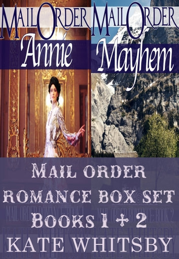Mail Order Bride Romance Box Set (Books 1 & 2 ) ebook by Kate Whitsby