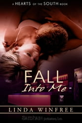 Fall Into Me ebook by Linda Winfree