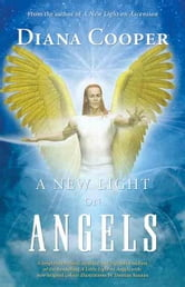 A New Light on Angels ebook by Cooper, Diana