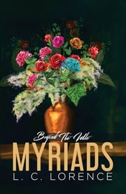 Beyond The Idle Myriads ebook by L. C. Lorence