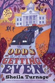 The Odds of Getting Even ebook by Sheila Turnage
