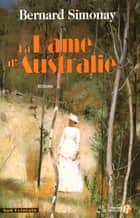 La dame d'Australie ebook by Bernard SIMONAY