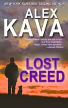 Lost Creed - Ryder Creed, #4 ebook by Alex Kava