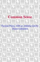 Common Sense ekitaplar by Thomas Paine, Diana Gabaldon