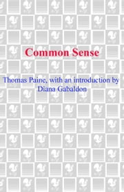 Common Sense ebook by Thomas Paine,Diana Gabaldon